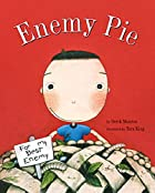 Enemy Pie (Reading Rainbow book) by Derek Munson