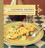 Saffron Shores: Jewish Cooking of the Southern Meditarranean