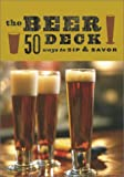 Beer Deck: 50 Ways to Sip and Savor