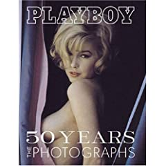 Playboy: Fifty Years : The Photographs