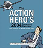Action Heroes 2004 Calendar Spiral Binding