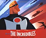 Buy The Art of the Incredibles