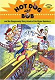 Hot Dog and Bob and the dangerously dizzy attack of the hypno hamsters :  adventure #3