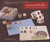 Handmade Hellos: Fresh Greeting Card Projects