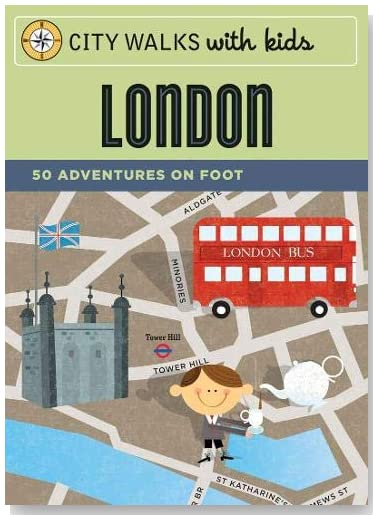 City Walks with Kids: London: 50 Adventures on Foot (Cards)