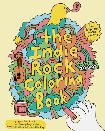 Indie Rock Coloring Book, Yellow Bird Project