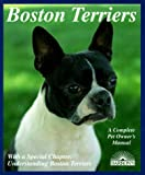 Boston Terriers: Everything About Purchase, Care, Nutrition, Breeding, Behavior, and Training by Susan Bulanda, Michele Earle-Bridges (Illustrator)
