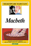 Macbeth : Modern English Version Side-By-Side With Full Original Text (Shakespeare Made Easy)