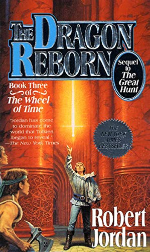The Dragon Reborn (The Wheel of Time, Book 3), Jordan, Robert