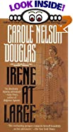 Irene at Large by  Carole Nelson Douglas (Mass Market Paperback - July 1993)