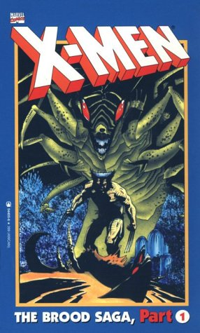 X-Men: The Brood Saga, Part 1 Cover