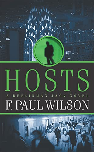 Hosts: A Repairman Jack Novel by F. Paul Wilson