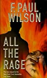 All the Rage: A Repairman Jack Novel by F. Paul Wilson
