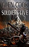 Soldiers Live by Glen Cook