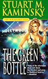 The Green Bottle (The Rockford Files , Vol 4) by  Stuart M. Kaminsky (Mass Market Paperback - April 1999)