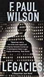 Legacies: A Repairman Jack Novel by F. Paul Wilson
