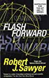 Flashforward (1999) (Book) written by Robert J. Sawyer
