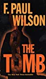 The Tomb: A Repairman Jack Novel by F. Paul Wilson