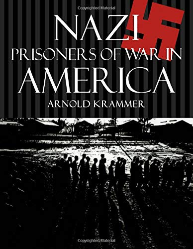 book cover: Nazi POWs in America