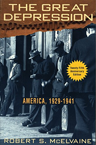 The Great Depression: America 1929-1941, McElvaine, Robert S.