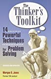 Buy The Thinker's Toolkit: Fourteen Powerful Techniques for Problem Solving from Amazon