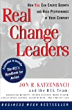 Buy Real Change Leaders: How You Can Create Growth and High Performance at Your Company from Amazon
