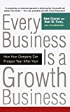 Buy Every Business is a Growth Business: How Your Company Can Prosper Year After Year from Amazon