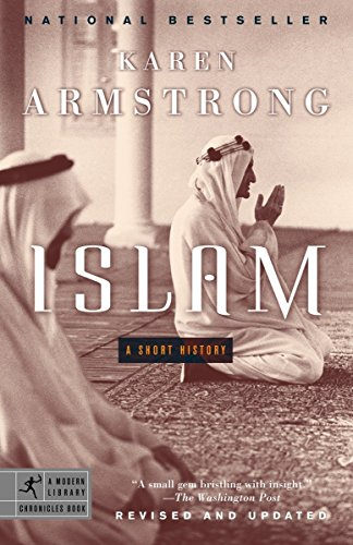 Islam: A Short History (Modern Library Chronicles), Armstrong, Karen