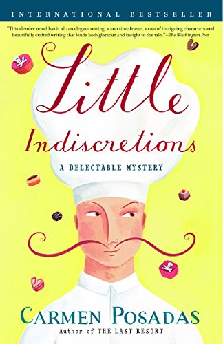 Little Indiscretions: A Delectable Mystery - Carmen PosadasChristopher Andrews