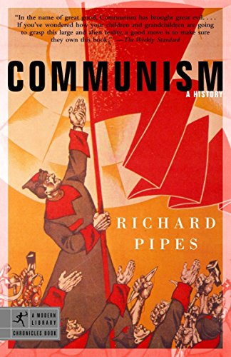 Communism: A History (Modern Library Chronicles), by Pipes, R.
