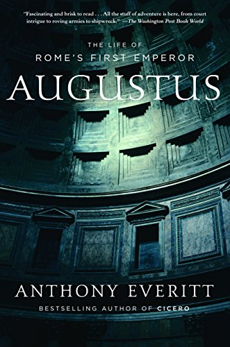 Augustus: The Life of Rome's First Emperor Book Cover Picture