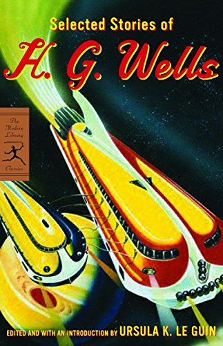 Selected Stories of H. G. Wells (Modern Library Classics), Wells, H.G.