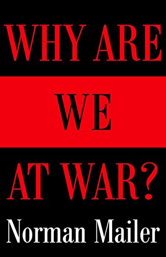 Why Are We at War?, Mailer, Norman