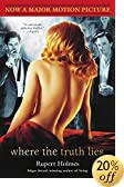 Where the Truth Lies: a Novel