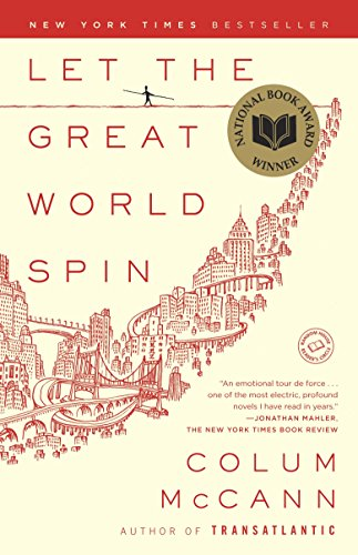 Let The Great World Spin, by McCann, Colum