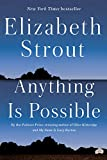 Tiny Shudders: On Elizabeth Strout's 'Anything Is Possible'