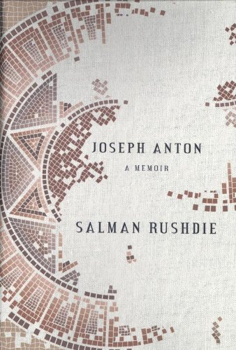 Joseph Anton, by Rushdie, S.