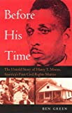 Before His Time (1999) (Book) written by Ben Green