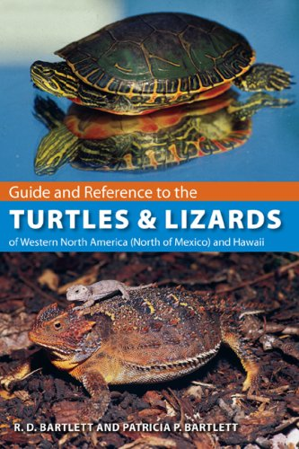 Guide and Reference to the Turtles and Lizards of Western North America (North of Mexico) and Hawaii (Guide & Reference)