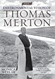 The Environmental Vision of Thomas Merton