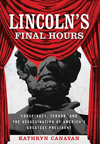 Lincoln's Final Hours