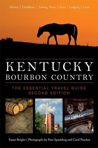 Kentucky Bourbon Country 2nd Edition