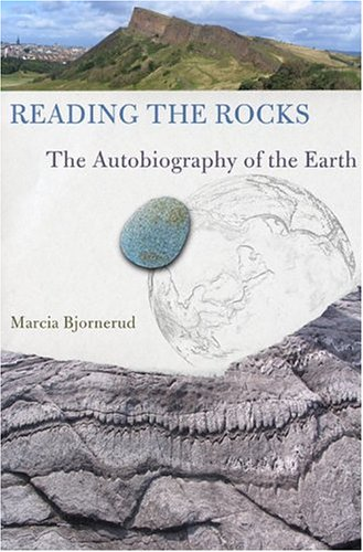 Reading the Rocks: The Autobiography of the Earth, Bjornerud, Marcia
