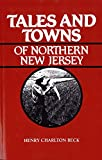 Tales and Towns of Northern New Jersey