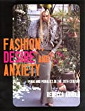 Fashion, desire, and anxiety : image and morality in the 20th century