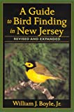 A Guide to Bird-Finding in New Jersey