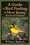A Guide to Bird Finding in New Jersey [paperback]