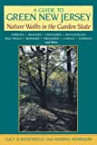 A Guide to Green New Jersey: Nature Walks in the Garden State: Forests, Beaches,...