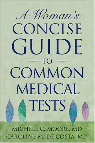 Mon premier blog page 5 a womans concise guide to common medical tests book download fandeluxe Choice Image