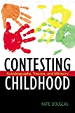 Contesting Childhood